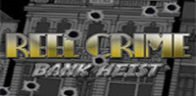 Reel Crime 1 Free Slot-Bank Heist